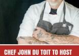 CHEF JOHN DU TOIT TO HOST DINNER AT SPRING JAM SESSION