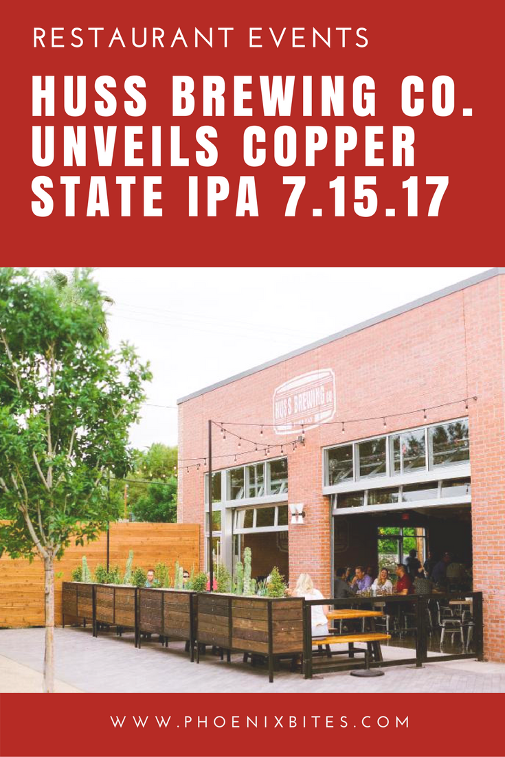 HUSS BREWING CO. UNVEILS COPPER STATE IPA 7.15.17