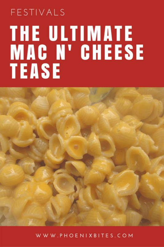 The Ultimate Mac & Cheese Tease: AZ's First Mac & Cheese Fest