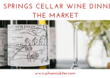 Page Springs Cellar Wine Dinner at The Market