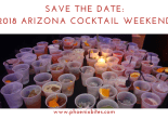 Save the date for the 2018 Arizona Cocktail Weekend