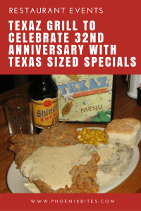 TEXAZ GRILL TO CELEBRATE 32ND ANNIVERSARY WITH TEXAS SIZED SPECIALS