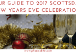Your Guide to 2017 Scottsdale New Years Eve Celebrations