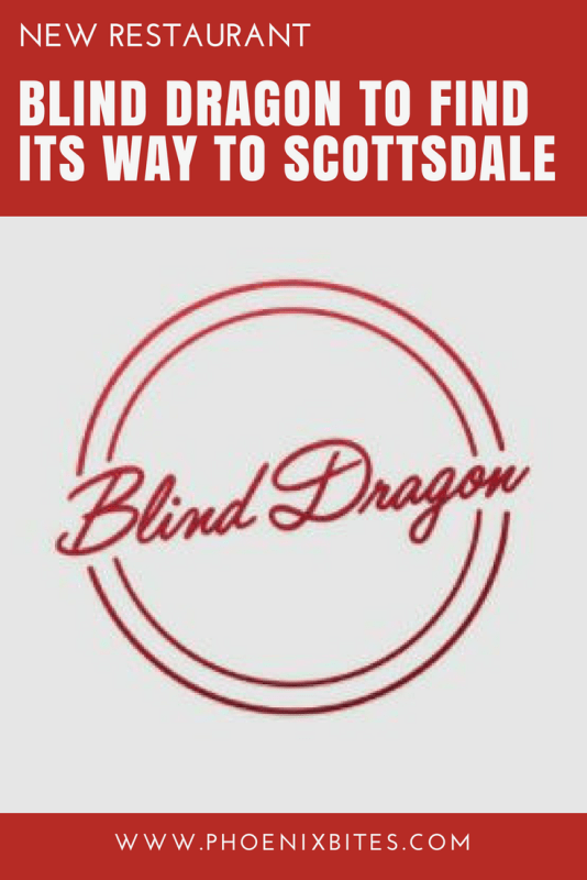 Blind Dragon to Find its Way to Scottsdale