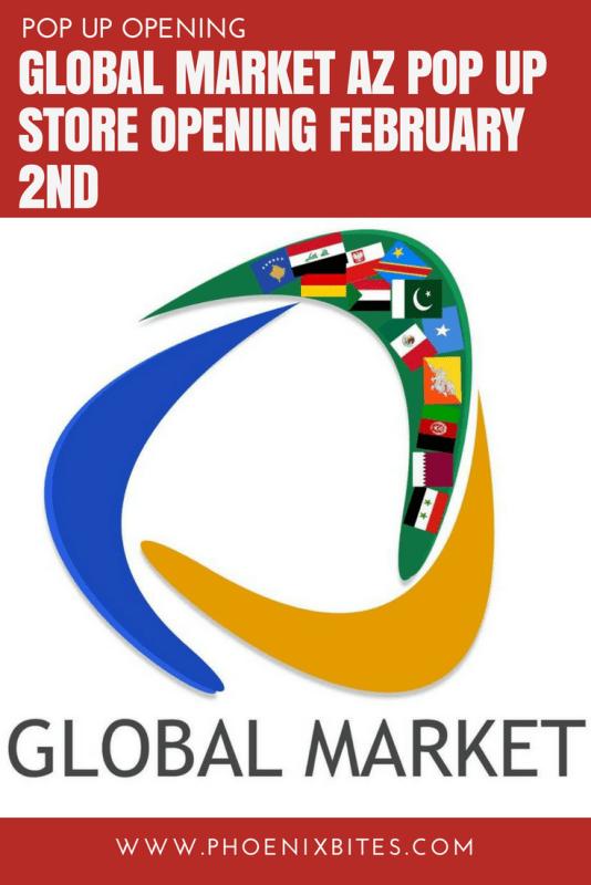 Global Market AZ Pop Up Store Opening February 2nd