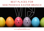 2018 Phoenix Easter Brunch
