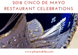 2018 Cinco de Mayo Restaurant Celebrations