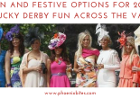 Fun and festive options for 2018 Kentucky Derby fun across the Valley