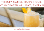 Thirsty Camel Happy Hour_ Stay Hydrated All Day, Every Day ftd