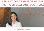052218 Latin inspiration transforms Talavera at the Four Seasons Scottsdale