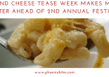 Mac and Cheese Tease Week Makes Mouths Water Ahead of 2nd Annual Festival