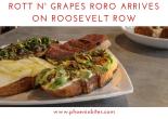 093018 Rott n' Grapes RoRo Arrives on Roosevelt Row