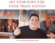 Set your DVR's for Food Truck Nation