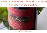 012819 A Napa statement for red blends_ Mi Sueño El Llano