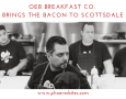 OEB Breakfast Co. Brings the Bacon to Scottsdale
