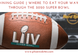 Where to eat your way through the 2020 Super Bowl