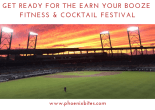 Get Ready for the Earn Your Booze Fitness & Cocktail Festival