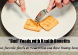 Bad Foods with Health Benefits