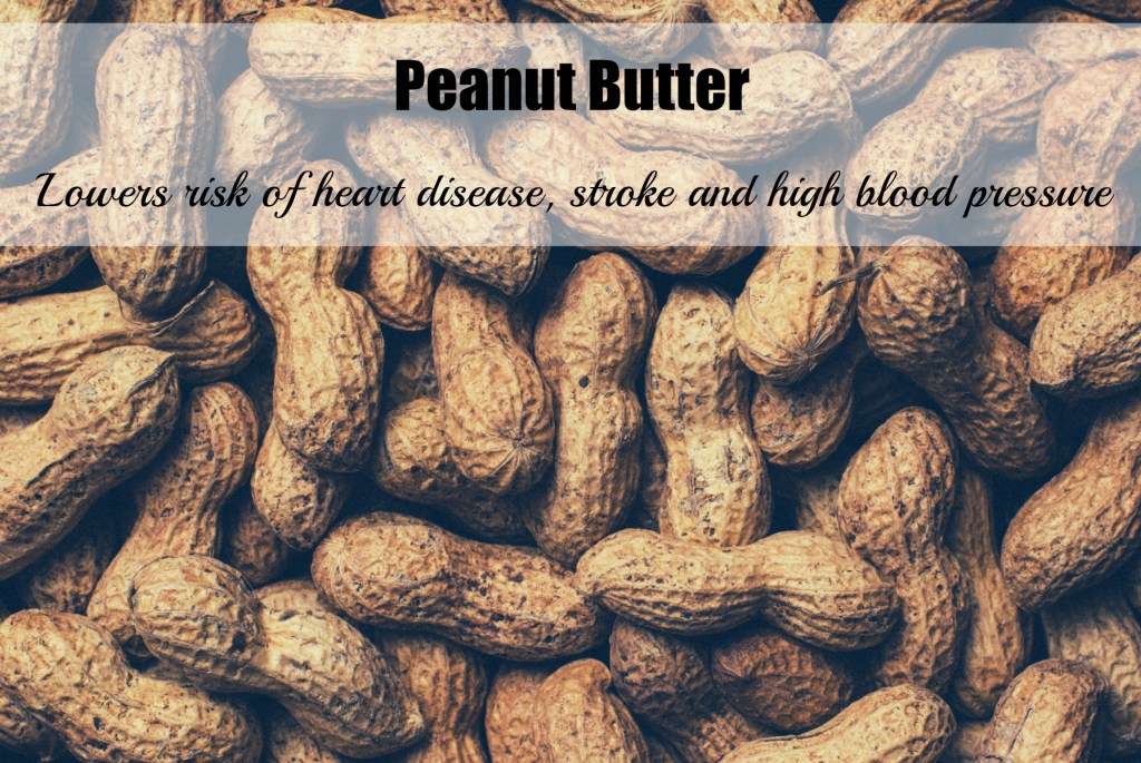 Bad foods with health benefits-peanut butter