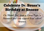Snooze Celebrates Dr. Seuss's Birthday with Green Eggs 'n Hamwich