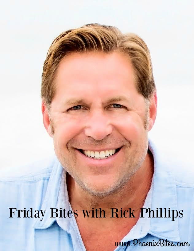 Friday Bites with Rick Phillips