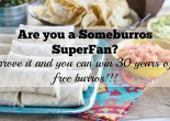 Someburros SuperFan Contest