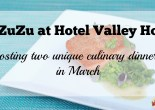 ZuZu at Hotel Valley Ho hosting two unique culinary dinners in March