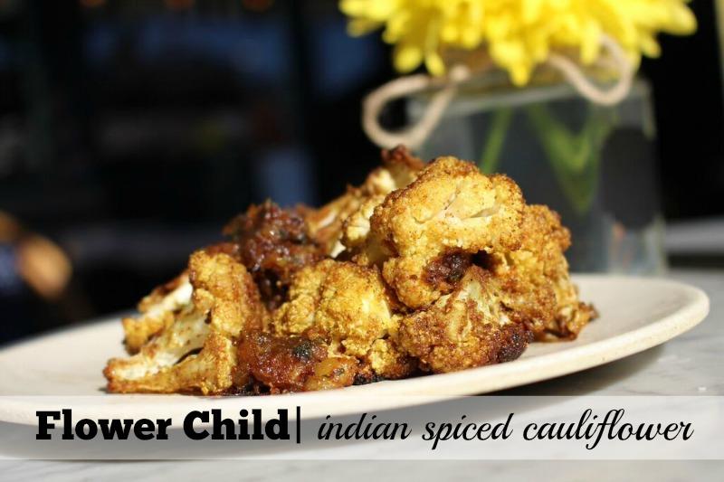 Best Cauliflower Dishes in Phoenix: Flower Child Indian Spiced Cauliflower