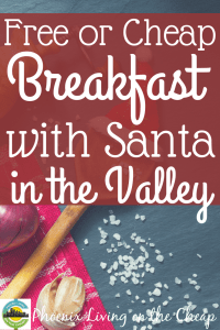 Looking for breakfast with Santa in Phoenix? A list of delicious opportunities here.