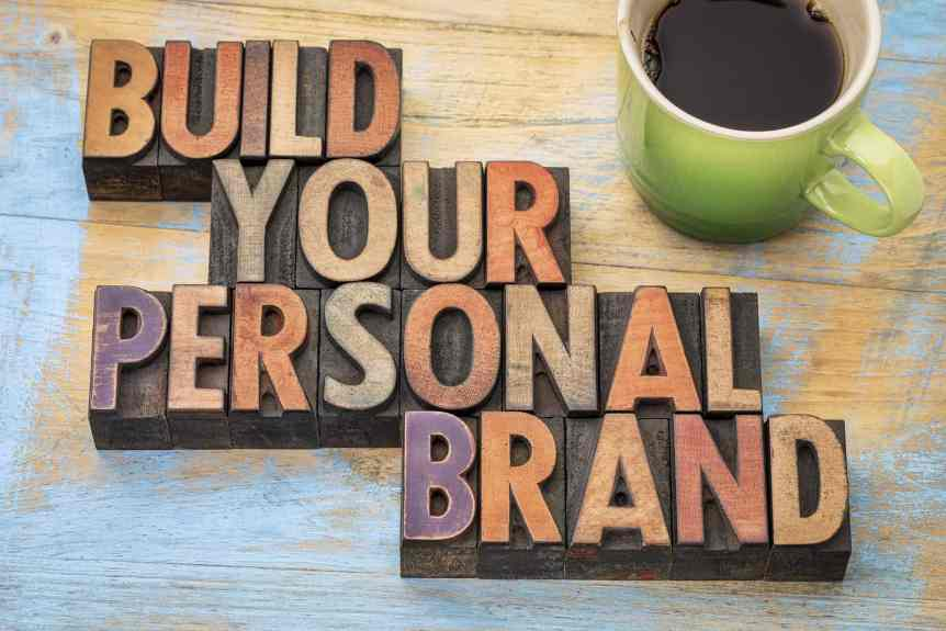 Build Your Personal Brand - Spelled Out in Block Letters