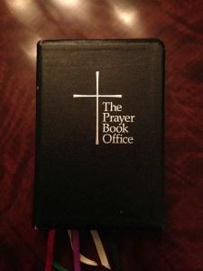 Why I Pray The Daily Office 1