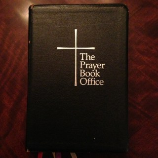 Why I Pray The Daily Office 7
