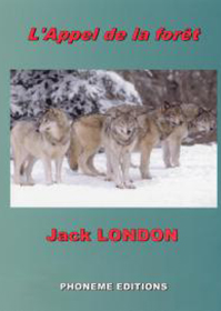 Jack London : L'appel de la forêt