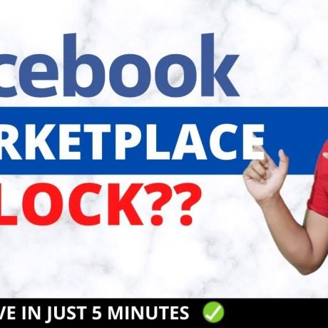 Unblock Account On Facebook Marketplace