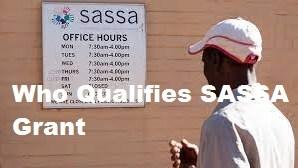 Who Qualifies SASSA Grant