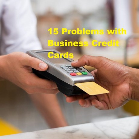 Problems with Business Credit Cards