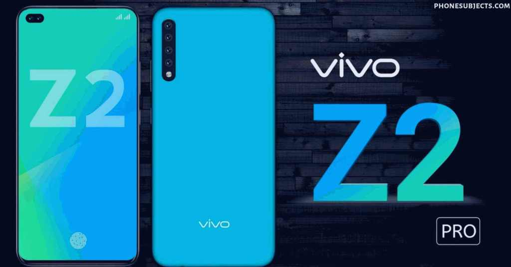 Vivo Z2 Pro:​ images, HD wallpaper, Processor, Display, Camera, Battery, Expected Launched (2021) very soon