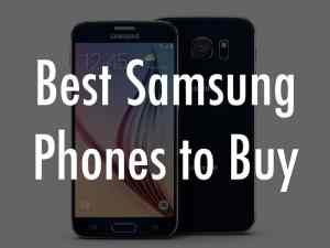 Best Samsung Phone to Buy