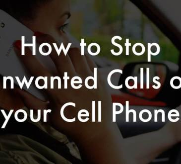 How to stop unwanted calls on your cell phone