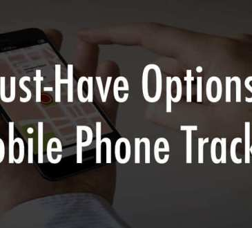 5 Must-Have Options for Mobile Phone Tracker
