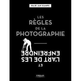 règles de la photographie et l'art de les enfreindre