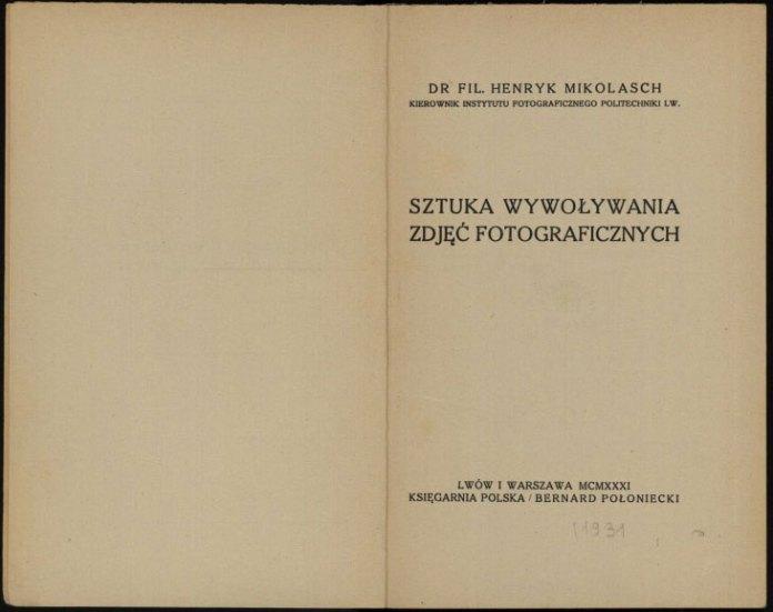 6.Книга Генрика Міколяша «Мистецтво прояви фотоплівки»