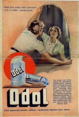 Звідки така білизна і здоров'я зубів? Звичайно зубна паста «Оdol». Джерело: http://starekosmetyki.blogspot.com/2010/10/lwow-fabryka-odol.html