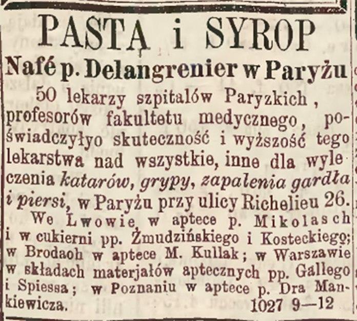 Паста і сироп з плодів гібіскуса аптекаря де Деланжреньє, виготовлені у Парижі, які можна було придбати у Львові в аптеці пана Міколаша, в цукерні Жмудзінського та Костецького, в Бродах ̶ в аптеці М. Кулляка