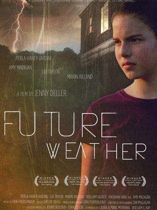 Future Weather Movie 2012 Cast D8 8c Video D8 8c Trailer D8 8c Photos D8 8c Reviews D8 8c Showtimes