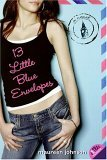 13 Little Blue Envelopes (Little Blue Envelope, #1)
