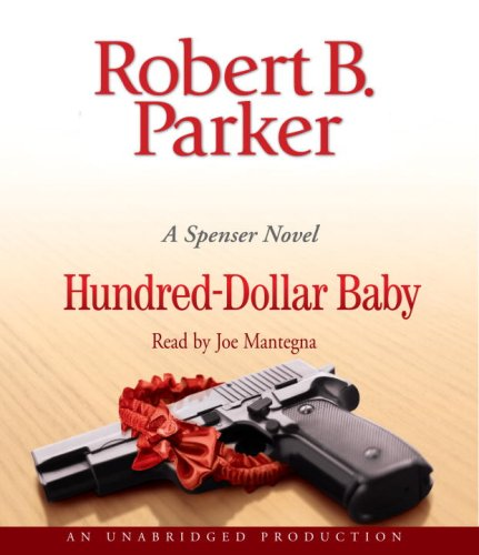 Hundred-Dollar Baby (Spenser, #34) by Robert B. Parker
