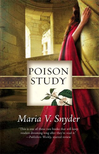Book cover for Poison Study by Maria V. Snyder