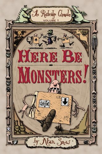 Here Be Monsters! (Ratbridge Chronicles, The)