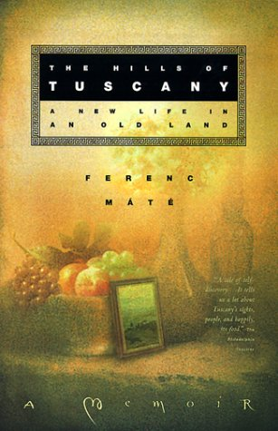 """The Hills of Tuscany"" by Ferenc Máté, book cover"